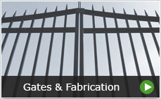Gates and Fabrication